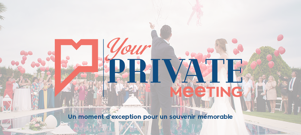 Offre particulier : Your Private Meeting